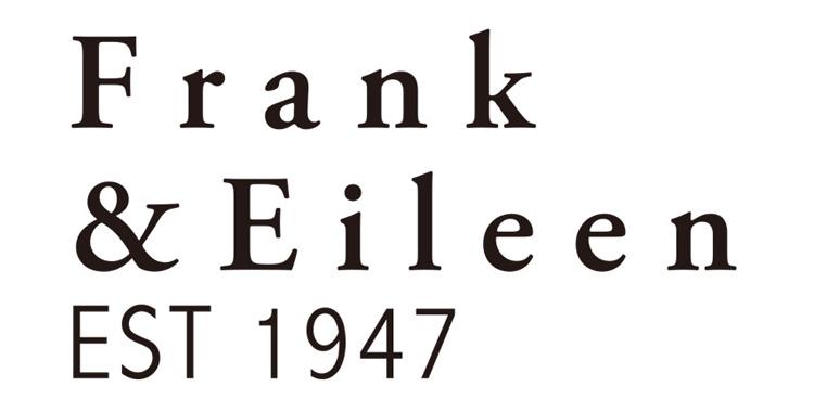 Frank&Eileen/ フランクアンドアイリーン