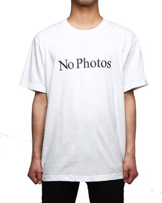 No Photos T-shirts